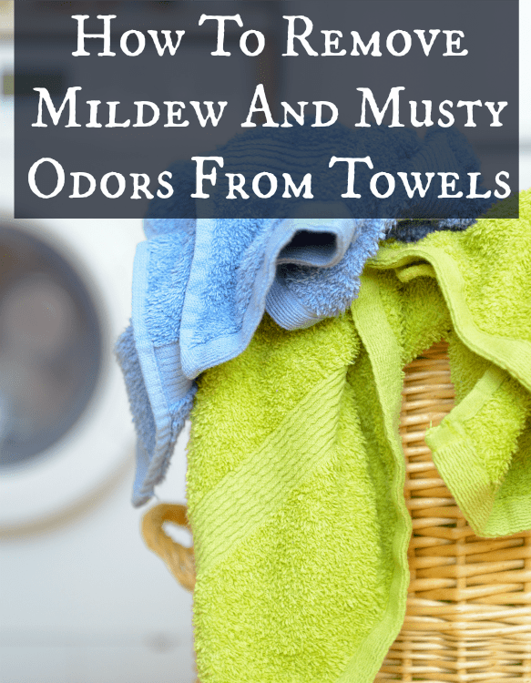 Removing Mildew Odor From Towels